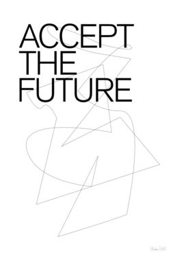 THE FUTURE SERIES / ACCEPT