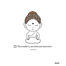 Buddha with a proverb about time