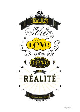 Vie, rêve, réalité