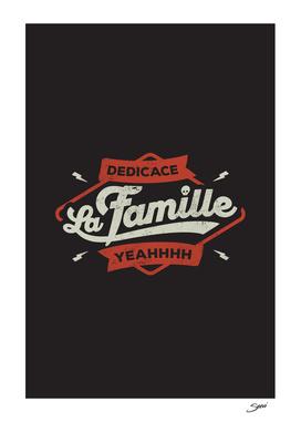 DEDICACE LA FAMILLE