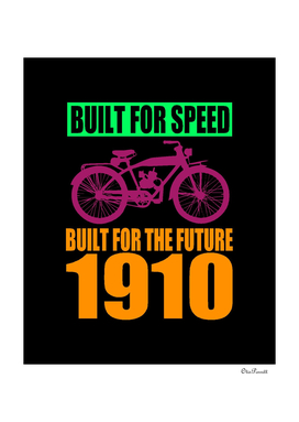 1910 BUILT FOR SPEED