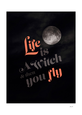 Halloween - Life is a Witch