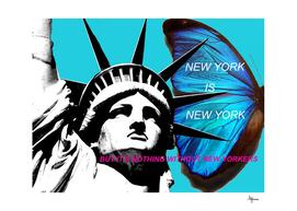 NEW YORK IS NEW YORK