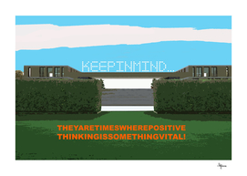 keep in mind postive thinking is something vital