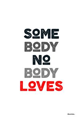 somebody nobody loves