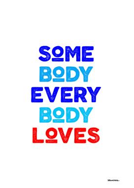somebody everybody loves