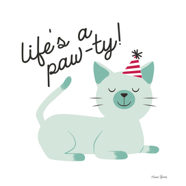 Life is a paw-ty!