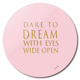 Dare to Dream-Pink