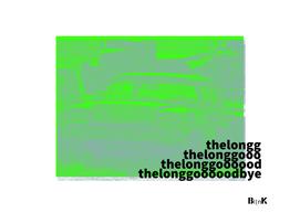 The Long Good Bye v.4