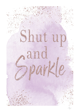Shut up and Sparkle