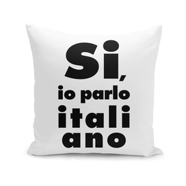 Si, io parlo italiano, I speak italian, Italy poster, white