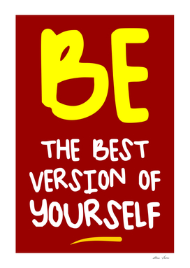 Be the Best Version of Yourself, Positive Poster, (red)