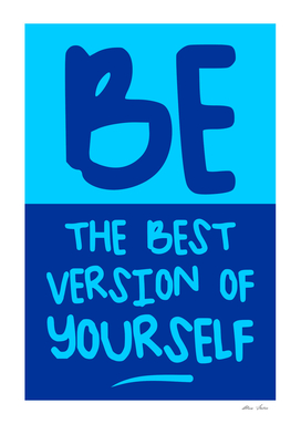 Be the best version of yourself, blue version, typography,