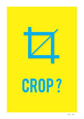 CROP?