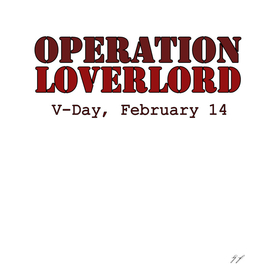 Operation Loverlord RD