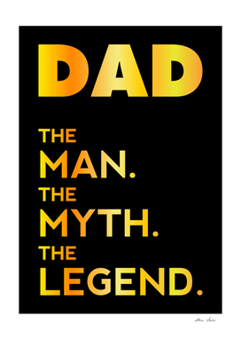 DAD, The Man, The Myth, The Legend, Dad t-shirt, golden
