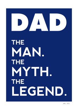 DAD The Legend, Dad Tshirt, Dad Poster, blue version
