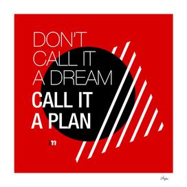 Call It A Plan