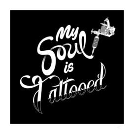 My Soul is Tattooed