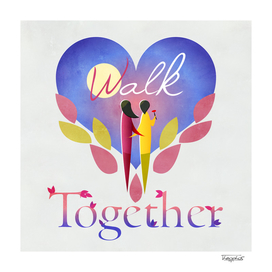 Walk Together II