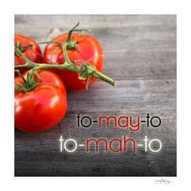 Tomato Pronunciations Typography