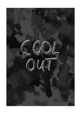COOL OUT #1 #motivational #typo #decor #art