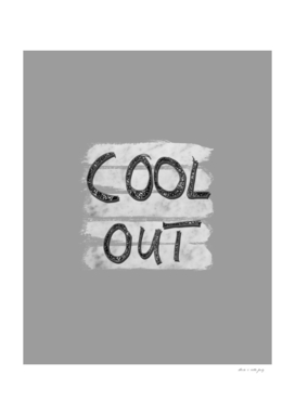 COOL OUT #3 #motivational #typo #decor #art