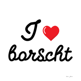 I love borcht vector lettering