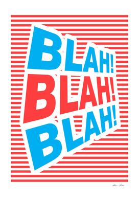Blah! Blah! Blah!, Playing With Stripes series,