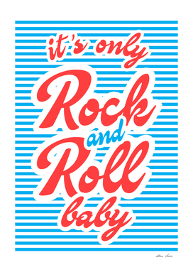 It's Only Rock And Roll Baby, music poster,