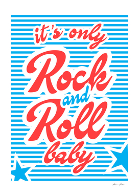 It's Only Rock And Roll Baby, Playing With Stripes series,