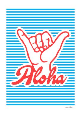 Aloha, Shaka Hand (blue version), Playing With Stripes