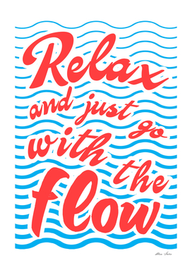 Relax And Just Go With The Flow, Waves, Summer Poster