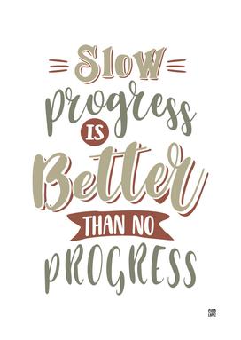 Progress - Motivational Quotes