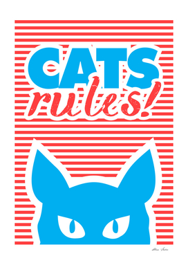 Cats Rules!  Cat poster, Cat t-shirt