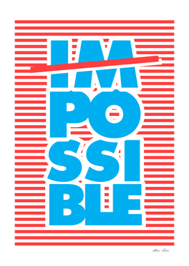 Possible, Impossible