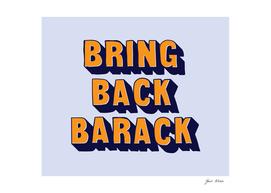 Bring Back Barack Navy and Orange hand drawn typography
