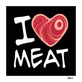 I Love Meat - White Text Version