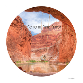 Go to the Grand Canyon