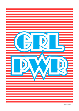 GRL PWR, Girl Power, typography poster,