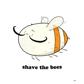 Shave the Bees