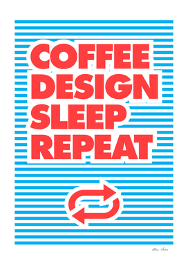 Coffee Design Sleep Repeat