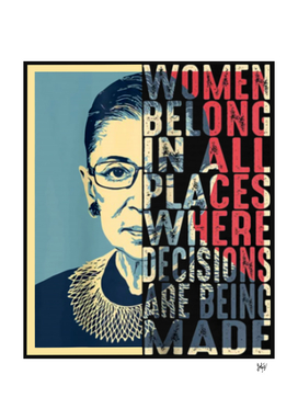 RBG Ruth Bader Ginsburg Women Belong In All Places