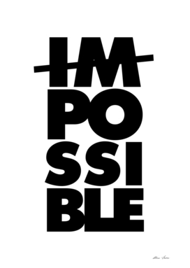 Possible Impossible, Motivational, Typography, white version