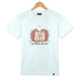 I just NEEDLE little Love - Hedgehogs