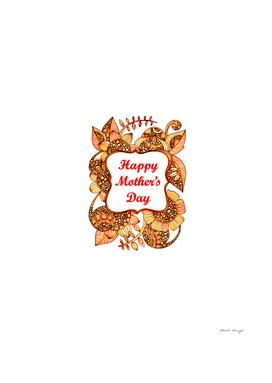 Happy Mother's Day 2 a