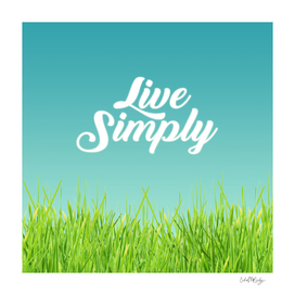 Live Simply Script Typography & Green Grass