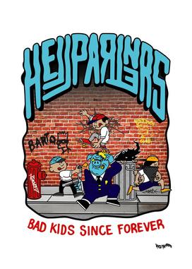 Bad kids since forever