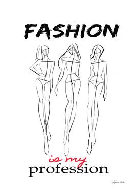 fashion is my profession