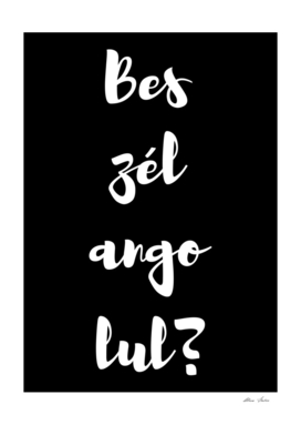 Beszel Angolul ? Do You Speak English ? Hungarian, black bg
